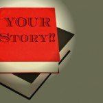 Use Your Story to Attract People to Your Business Opportunity