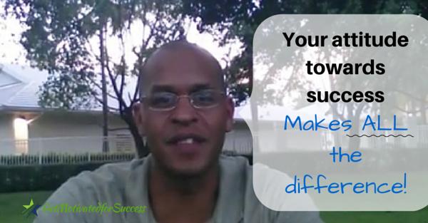 Your Attitude Towards Success & Wealthy People