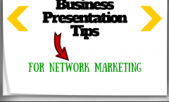 Business Presentation Tips For Network Marketing
