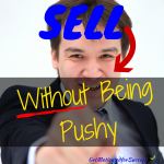 Sell Without Being Pushy