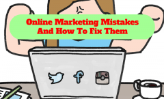 Online Marketing Mistakes And How To Fix Them