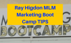 Ray Higdon MLM Marketing Boot Camp Tips