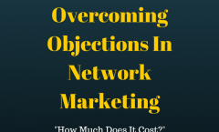 Overcoming Objections In Network Marketing